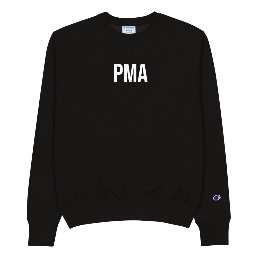 PMA- Positive Mental Attitude Champion Sweatshirt
