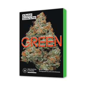 Green: A Pocket Guide to Pot - By Dan Michaels