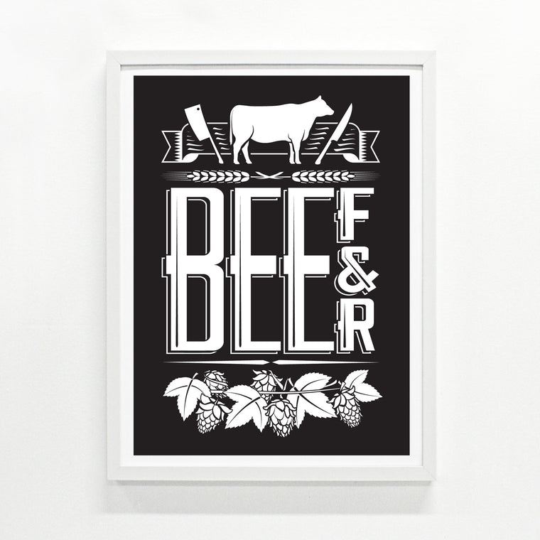 Beef and Beer 18 x 24 modern clever screen printed poster