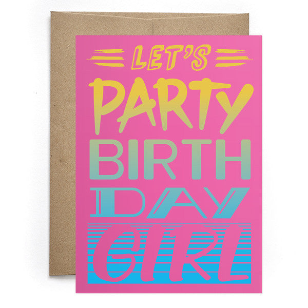 Let's Party Birthday Girl
