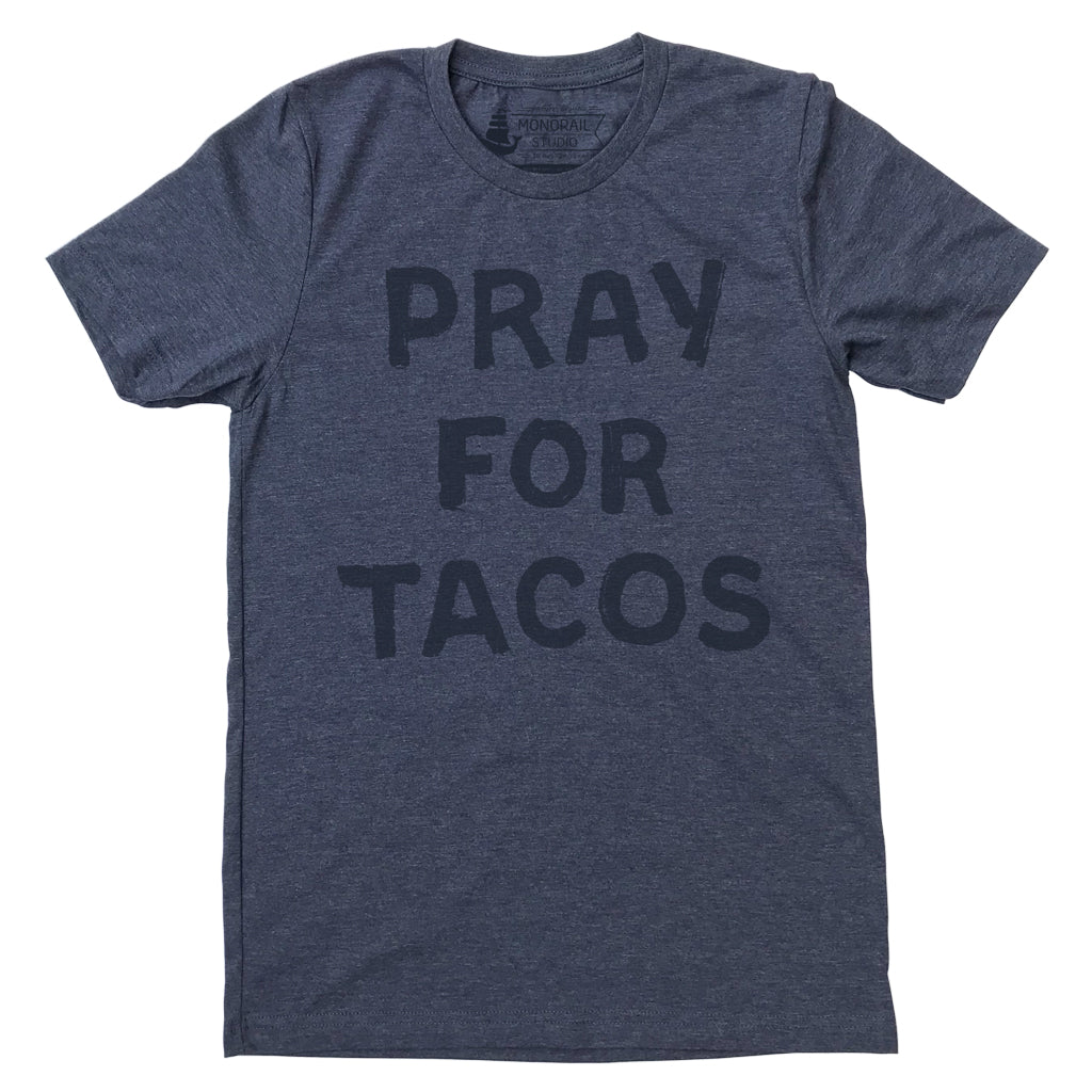 Pray for Tacos Navy