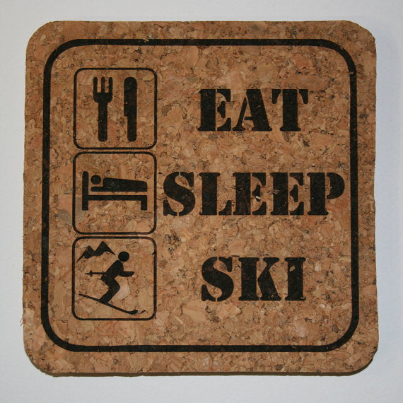 Eat, Sleep, Ski Cork Coaster