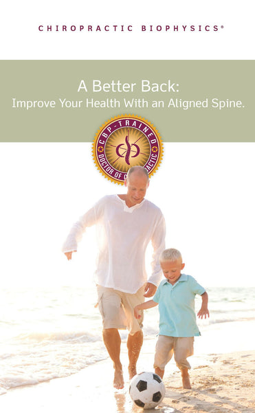 A Better Back Brochure - Improve your health with an aligned spine