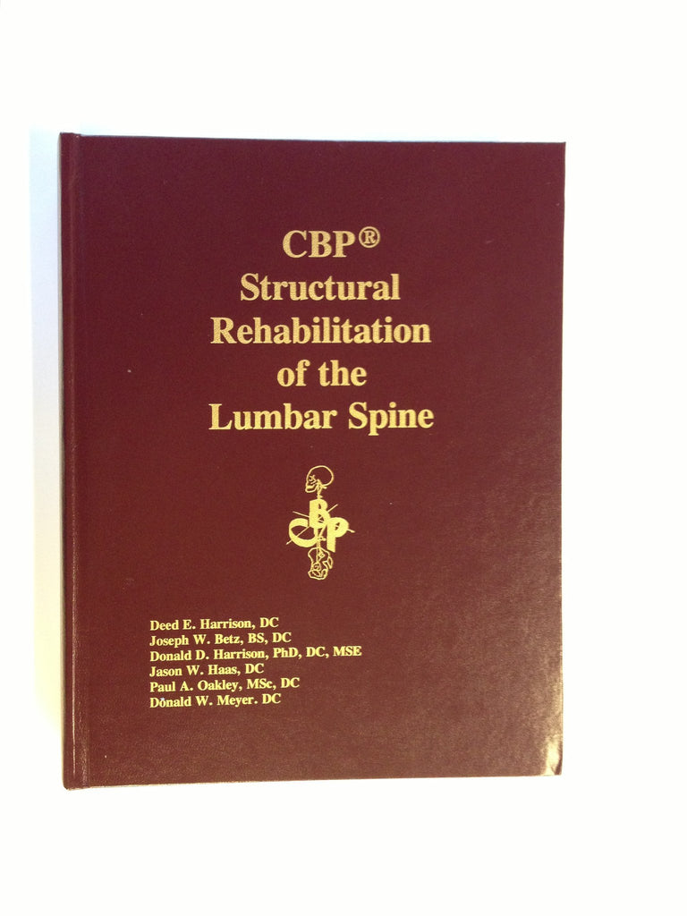 CBP Structural Rehabilitation of the Lumbar Spine – Chiropractic ...