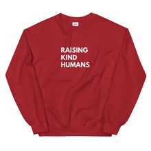 Load image into Gallery viewer, Raising Kind Humans Sweatshirt (4330892197937)