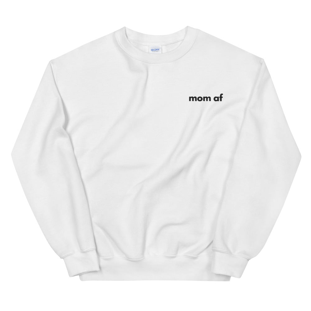 Mom AF Embroidered Sweatshirt (4330918838321)