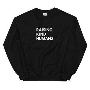 Raising Kind Humans Sweatshirt (4330892197937)