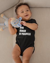 Load image into Gallery viewer, Kind Human in Progress Black Onesie (4330935451697)
