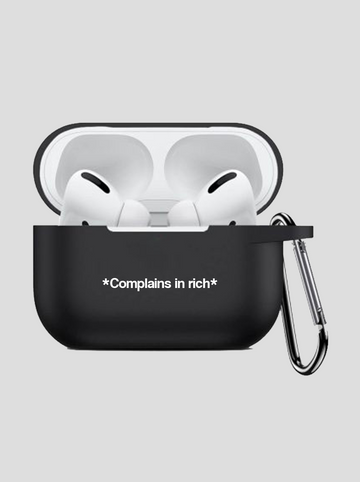 Complains in Rich | AirPod Pro Case