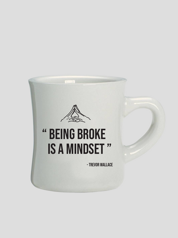 Being Broke | Diner Coffee Mug