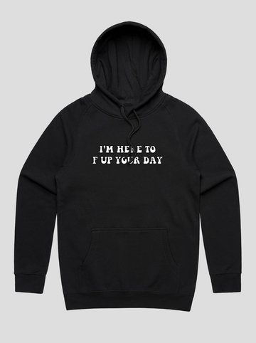 F Up Your Day | Black Hoodie