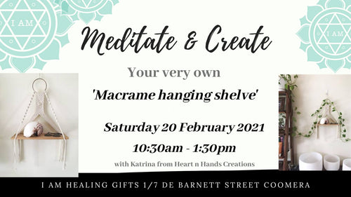 Meditate and Create your own Hanging Macramé Shelf with Katrina