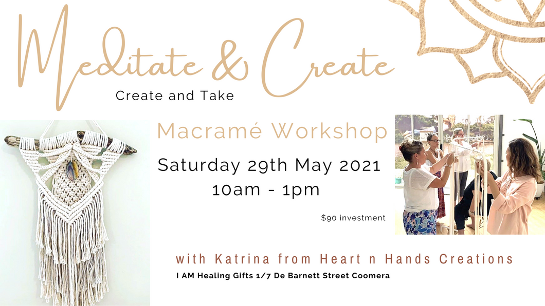 Meditate and Create Macramé Workshop with Katrina 29th May Event