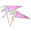 First Day Last Day School Pennant - PINK/WHITE