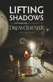 Lifting Shadows: The Authorized Biography of Dream Theater