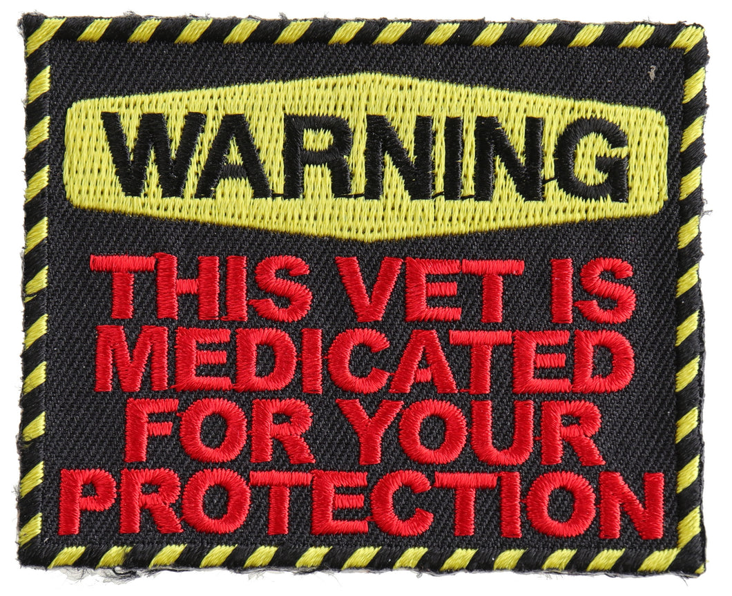 Warning: This Vet Is Medicated For Your Protection Patch