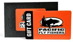 Pacific Fly Fishers In-Store Gift Cards - Fly Fishing