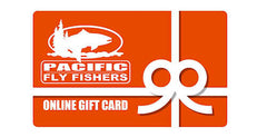 PacificFlyFishers.com Online Gift Certificates - Fly Fishing
