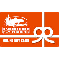 Pacific Fly Fishers.com Online Gift Certificates