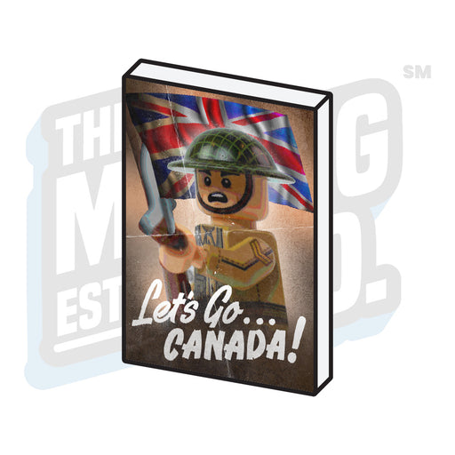 Custom Printed Lego - Propaganda Tile (Let's Go Canada) - The Minifig Co.