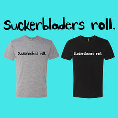 Suckerbladers Roll shirt