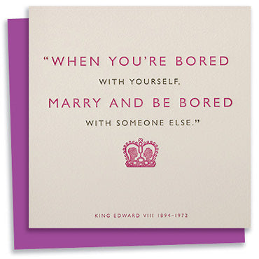 King Edward VIII quote letterpress greeting card