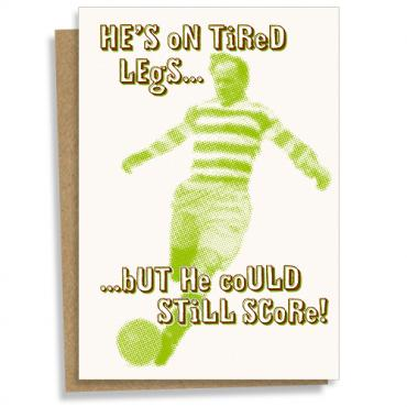 He's on tired legs... but he could still score! football letterpress greeting card