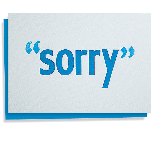 Sorry! handset wood type letterpress greeting card
