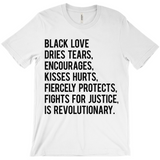Black Love is Revolutionary T-Shirts