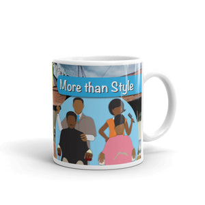 """More Than Style"" Mug"
