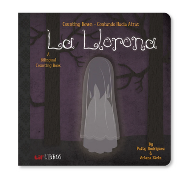 La Llorona: Counting Down / Contando Hacia Atrás Children's Book