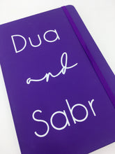 Load image into Gallery viewer, Dua & Sabr Notebook