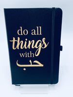 Do all things with love Notebook