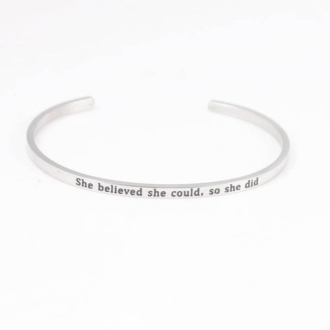 she believed she could, so she did // Mantra Cuff Bracelet