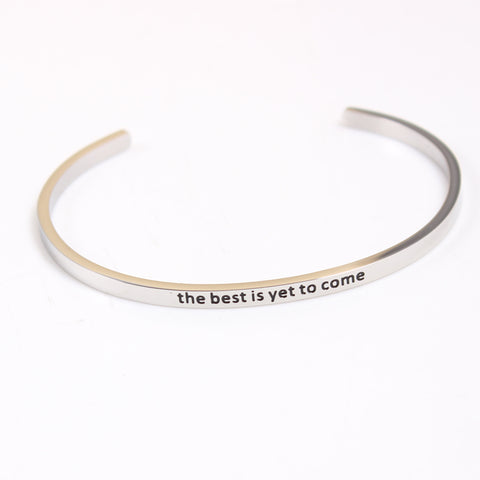 the best is yet to come // Mantra Cuff Bracelet