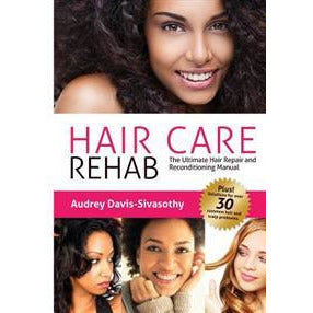 Hair Care Rehab (Book) - Go Natural 24/7, LLC