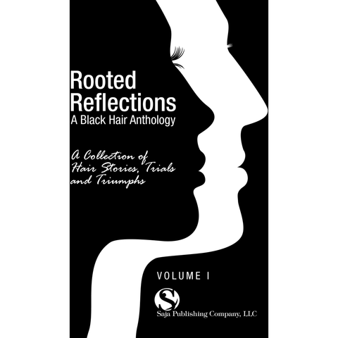 Rooted Reflections (Book) - Go Natural 24/7, LLC