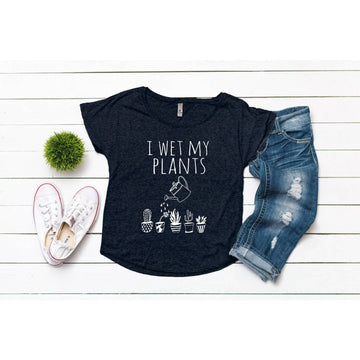 WOMEN'S DOLMAN TEE - I WET MY PLANTS - Bee The Change