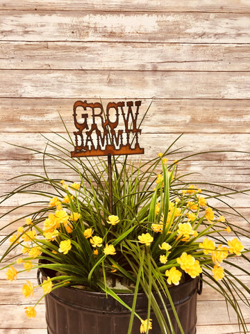 GROW DAMMIT FUNNY RUSTED GARDEN PLANT STAKE