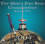 2004 World Pipe Band Championships