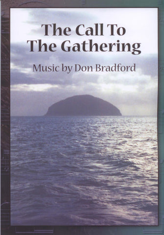 Don Bradfords - The Call to the Gathering