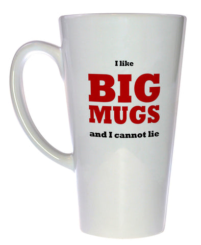 I Like Big Mugs Coffee or Tea Mug, Latte Size