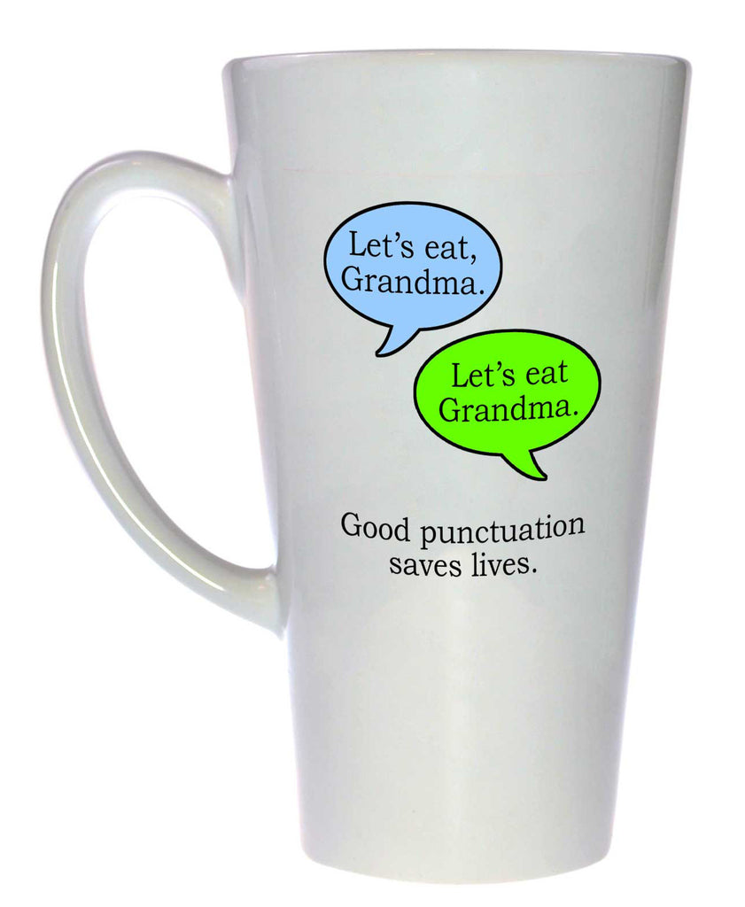 Good Punctuation Saves Lives - Coffee or Tea Mug, Latte Size
