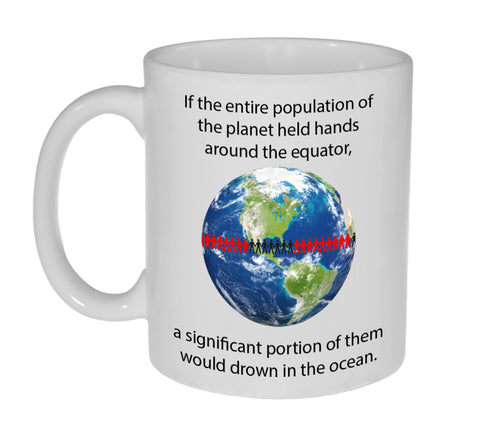 Holding Hands Around the Earth Funny Coffee or Tea Mug -11 ounce