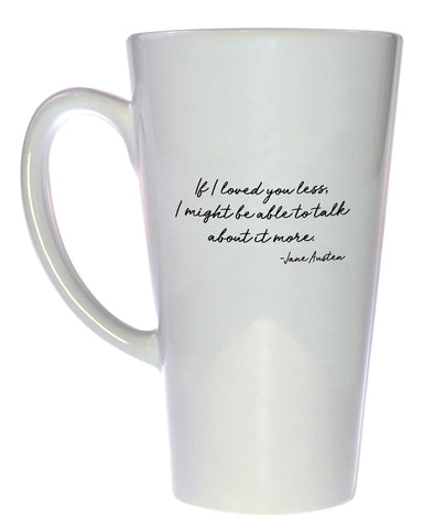 Jane Austen Emma Love Quote - Coffee or Tea Mug, Latte Size