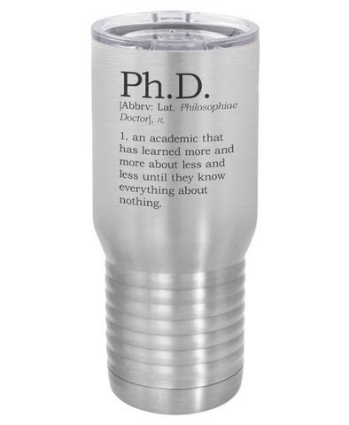 Silver Ph.D. Degree Definition  Polar Camel Travel Mug- 20 ounce