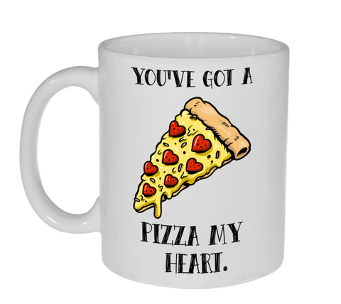 You've Got a Pizza (Piece) of My Heart Funny Valentine's Day Coffee or Tea Mug