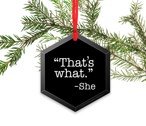 That's What She Said Funny Glass Christmas Ornament