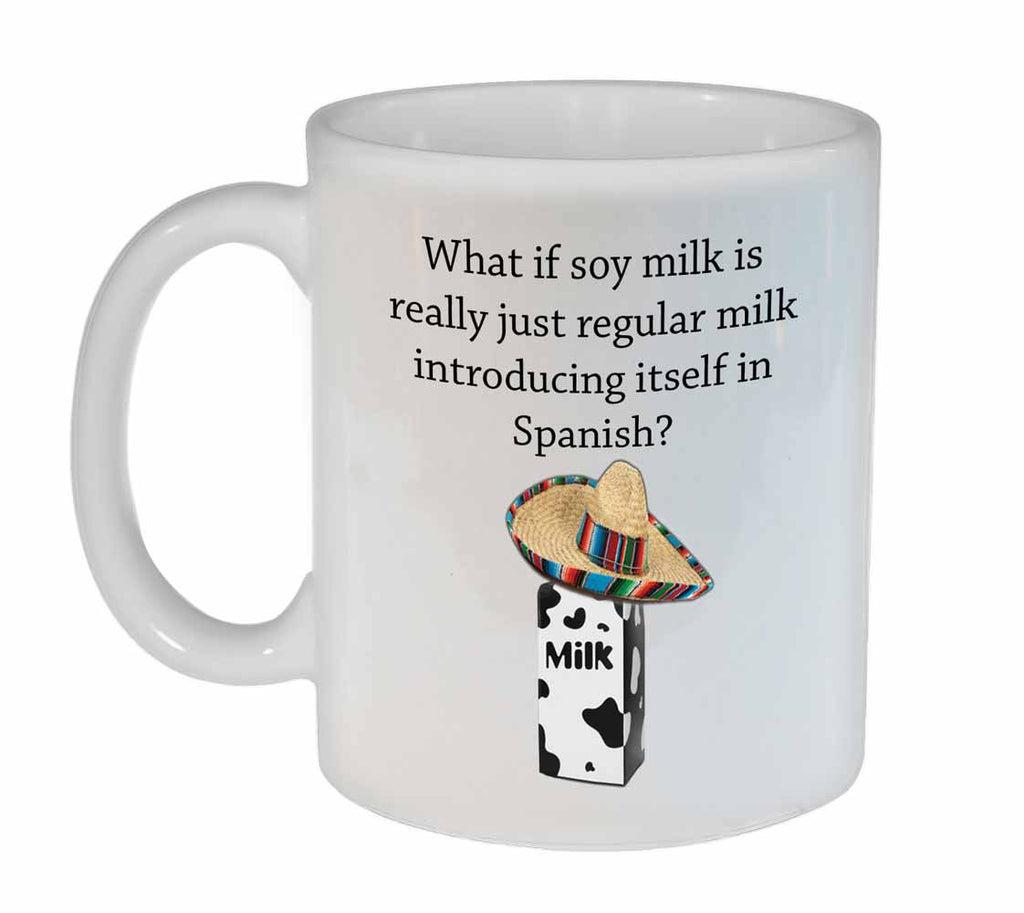 Soy Milk- Coffee or Tea Mug