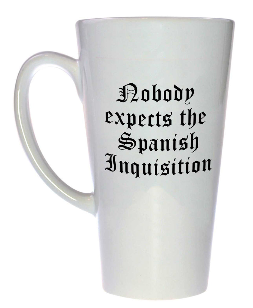 Nobody Expects the Spanish Inquistion Coffee or Tea Mug, Latte Size